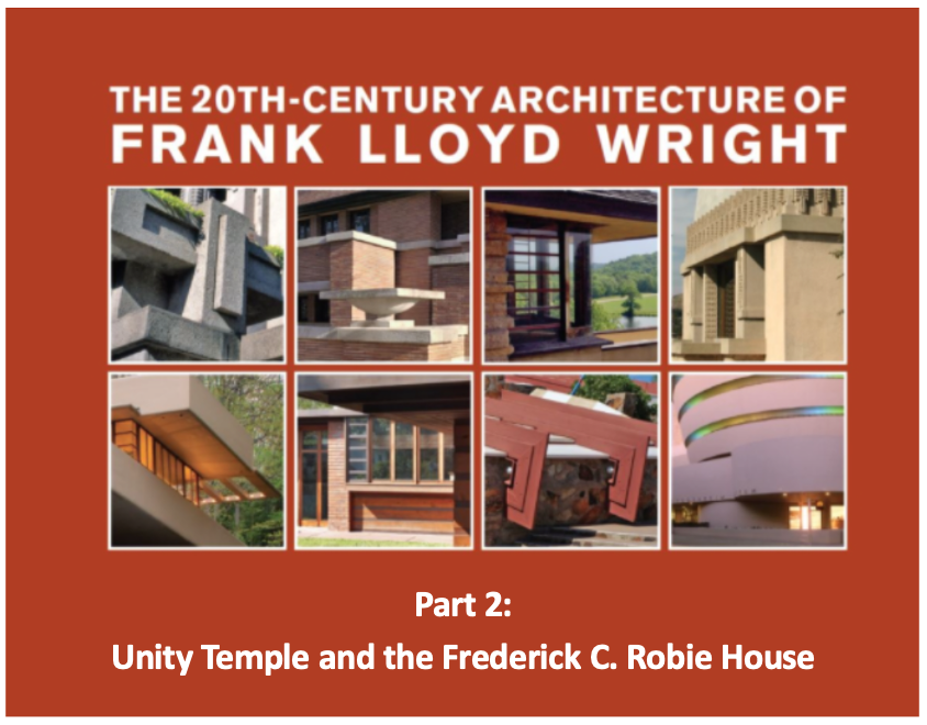20th-Century Architecture of Frank Lloyd Wright, Part 2